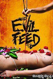 Evil Feed (2013) Online Subtitrat Film Online Subtitrat