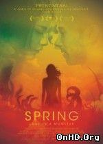 Spring – Primavara Sangeroasa (2014) Online Subtitrat Film Online Subtitrat