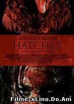 Hatchet – Securea (2006) Online Subtitrat Film Online Subtitrat