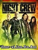 The Night Crew (2015) Online Subtitrat Film Online Subtitrat