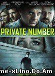 Private Number - Numarul Privat (2014) Online Subtitrat Film Online Subtitrat