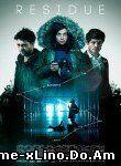 Residue (2015) Online Subtitrat Film Online Subtitrat