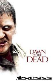 Dawn of the Dead (2004) Online Subtitrat