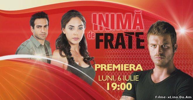 Inima De Frate Episodul 20 Online Subtitrat