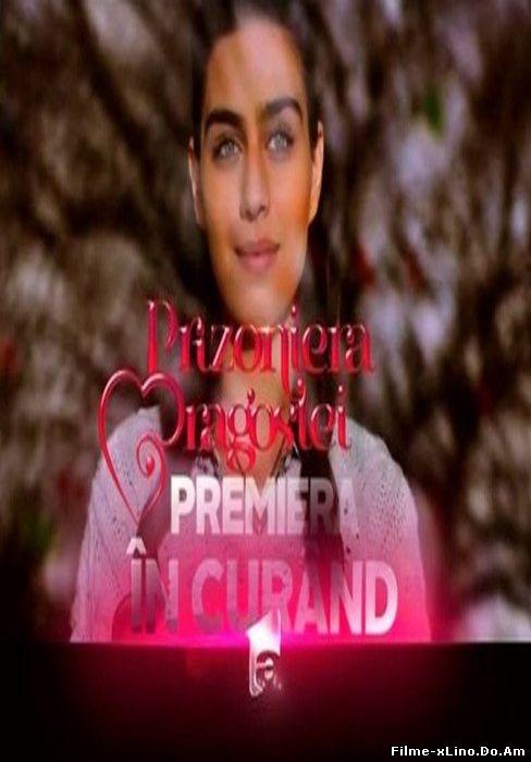 Prizoniera Dragostei Episodul 2 Online Subtitrat