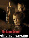 No Good Deed (2002) Online Subtitrat
