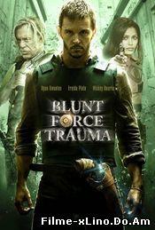 Blunt Force Trauma (2015) Online Subtitrat
