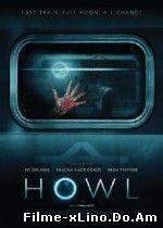 Howl (2015) Online Subtitrat
