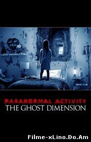 Paranormal Activity: The Ghost Dimension (2015) Online Subtitrat