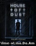House of Dust (2013) Online Subtitrat