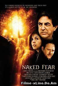 Naked Fear (2007) Online Subtitrat