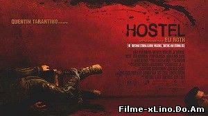 Hostel – Căminul ororilor (2005) Online Subtitrat